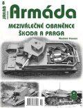Armáda 8 - Meziválečné obrněnce Škoda a Praga - Vladimír Francev
