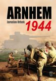 Arnhem 1944 - Jaroslav Hrbek