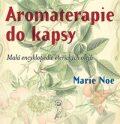 Aromaterapie do kapsy - Marie Noe