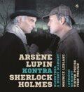 Arsen Lupin kontra Sherlock Holmes - Maurice Leblanc