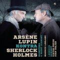 Arsène Lupin kontra Sherlock Holmes - Maurice Leblanc