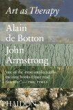 Art as Therapy - Alain de Botton, ...