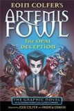 Artemis Fowl: The Opal Deception - Andrew Donkin, Eoin Colfer