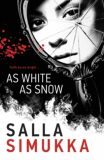 As White As Snow - Salla Simukka