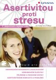 Asertivitou proti stresu - Ján Praško