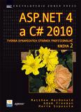 ASP.NET 4 a C# 2010 - KNIHA 2 - tvorba dynamických stránek profesionálně - Matthew MacDonald, ...