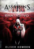 Assassin's Creed: Bratrstvo - Oliver Bowden