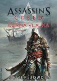 Assassin's Creed: Černá vlajka - Oliver Bowden