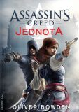 Assassin's Creed: Jednota - Oliver Bowden