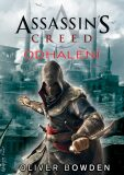 Assassin's Creed: Odhalení - Oliver Bowden
