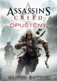 Assassin's Creed: Opuštěný - Oliver Bowden