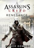 Assassin´s Creed: Renesance - Oliver Bowden