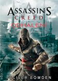 Assassin´s Creed: Odhalení - Oliver Bowden