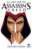 Assassins Creed - Zkouška ohněm - Anthony Del Col, ...