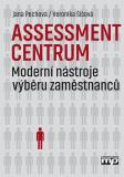 Assessment centrum - Jana Pechová, ...