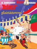 Asterix  Gladiátorem - René Goscinny, Albert Uderzo
