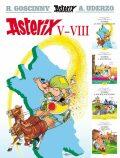 Asterix V - VIII - René Goscinny, Uderzo A.