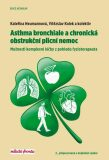 Asthma bronchiale a chronická obstrukční plicní nemoc /2.vyd./ - Vítězslav Kolek, ...
