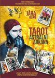 Astrální arkána tarot - Guru Jára Óm Nadsamec