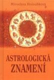 Astrologická znamení - Miroslava Holoubková