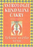 Astrologie Kundaliní Čakry - Barbara Hand Clowová