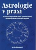 Astrologie v praxi - Ida Myslikovjanová