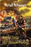 Asyrské tanky před branami Memfisu - Michail Achmanov