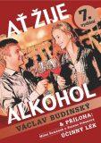 Ať žije alkohol s přílohou Účinný lék - Václav Budinský