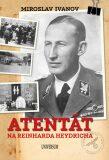 Atentát na Reinharda Heydricha - Miroslav Ivanov