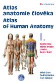 Atlas anatomie člověka I. - Atlas of Human Anatomy I. - Miloš Grim,  Ondřej Naňka, ...