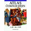 Atlas českých dějin - 1.díl do r. 1618 - Semotanová Eva