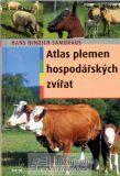 Atlas plemen hospodářských zvířat - Sambraus Hans Hinrich