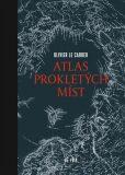 Atlas prokletých míst - Olivier Le Carrer, ...