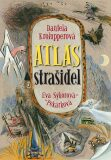 Atlas strašidel - Daniela Krolupperová