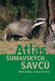 Atlas šumavských savců - Miloš Anděra, ...