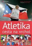 Atletika cesta na vrchol - Petr Jelínek,  Eduard Erben, ...