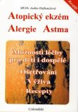 Atopický ekzém - Alergie - Astma - MUDR. Judita Hofhanzlová