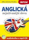 Audiokniha - Anglická nejužívanější slova + mp3  CD - INFOA