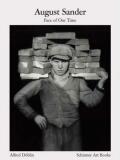 August Sander: Face of Our Time - Sander