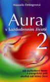 Aura v každodenním životě 2. - Manuela Oetingerová
