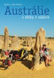 Austrálie s dítky v zádech - Monika a Jirka Vackovi