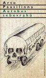 Autobus sebevrahů - Arto Paasilinna