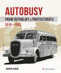 Autobusy první republiky a protektorátu - Martin Harák