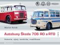 Autobusy Škoda 706 RO a RTO - Martin Harák