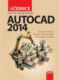 AutoCAD 2014: Učebnice - Petr Fořt, Jaroslav Kletečka
