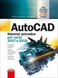 AutoCAD: Názorný průvodce pro verze 2017 a 2018 - Jiří Špaček, ...