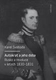 Autokrat a jeho doba - Karel Svoboda
