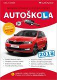 Autoškola 2018 - Moderní učebnice a testové otázky - Václav Minář