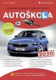 Autoškola 2020 - Moderní učebnice a testové otázky - Václav Minář