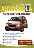 Autoškola Nové testové otázky - Zdeněk Schröter